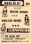"19 juin 1987 Ludwig Von 88, Nuclear Device, Mister Magoo à Romilly Sur Seine ""Salle Municipale"""