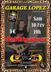 """10 février 2007 Garage Lopez, DahuGarou à Toulouse """"l'Autan"""""""