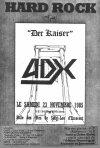 """23 novembre 1985 ADX, Der Kaiser à Saint Leu d'Esserent """"Salle des Fetes"""""""