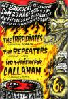 """29 mars 2014 The Irradiates, The Repeaters, No Whisky For Callahan à Saint Ouen """"le Picolo"""""""