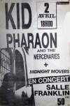 "2 avril 1989 Kid Pharaon and The Mercenaries, Midnight Movers au Havre ""Salle Franklin"""