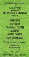 "3 avril 1998 Immortal, Obtuary, Cannibal Corpse, Marduk, Angel Corpse, God Dethroned à Strasbourg ""la Laiterie"""