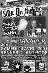 "14 avril 2001 Sick On The Bus, Jerry Spider Gang, NCA, The Backsliders à Rennes ""l'Antipode"""