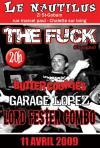 """11 avril 2009 The Fuck, Butter Cookies, Garage Lopez, Lord Fester Combo à Chalette Sur Loing """"le Nautilus"""""""
