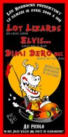 """18 avril 2009 Lot Lizards, Elvis, Dimi Dero Inc à Saint Ouen """"le Picolo"""""""