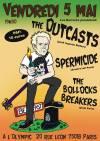 "5 mai 2017 the Outcasts, Spermicide, The Bollocks Breakers à Paris ""Olympic"""