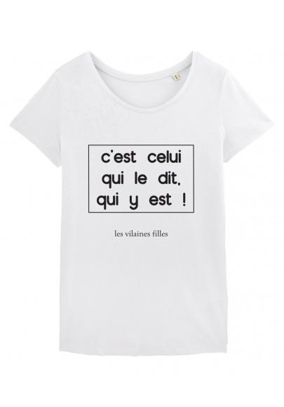 C Est Celui Qui Dit Qui Est : celui, Shirt, C'est, Celui