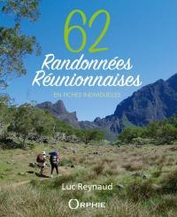62 randonnées réunionnaises