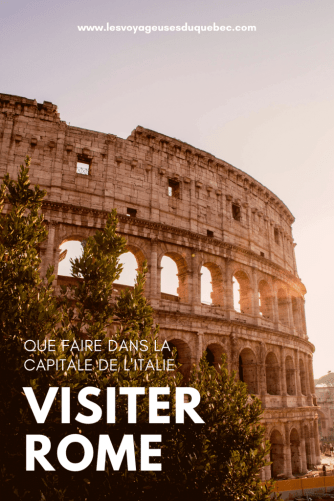 Visiter Rome : Que faire à Rome en Italie
