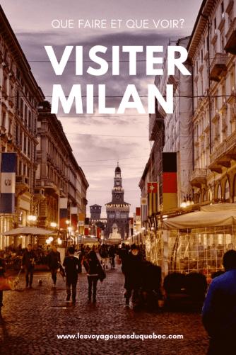 Visiter Milan en Italie : Que faire à Milan