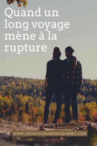 Quand un long voyage mène à une rupture amoureuse
