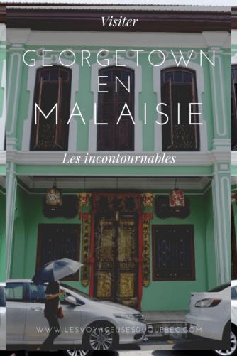Visiter Georgetown en Malaisie : Mes incontournables à Georgetown