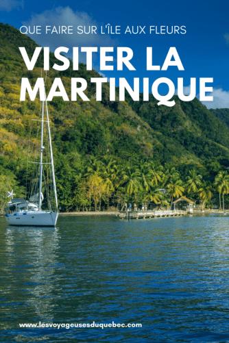 Que faire en Martinique : mes 10 incontournables en Martinique