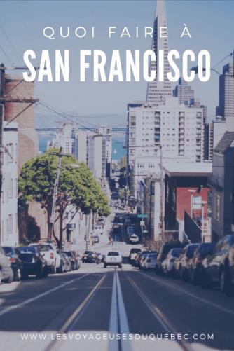Visiter San Francisco en Californie : Que voir à San Francisco en 7 jours