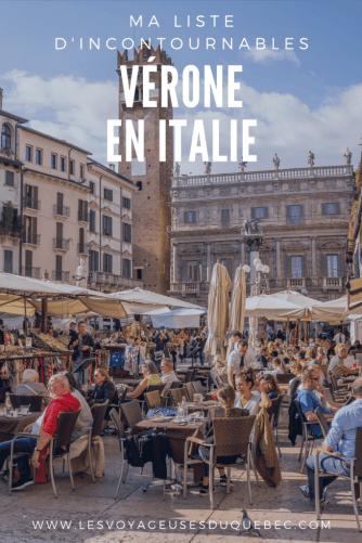 Visiter Verone en Italie : Que faire à Vérone