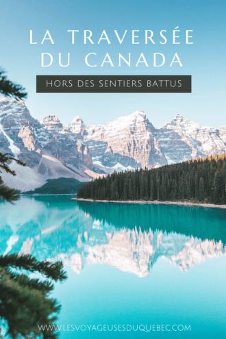 Visiter le Canada autrement : traversée du Canada hors des sentiers battus