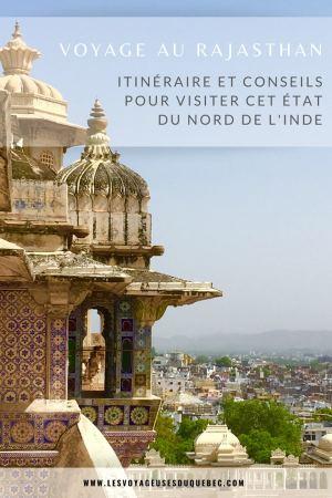 Visiter le Rajasthan en Inde : Itinéraire et conseils pour un voyage dans cet État du Nord de l'Inde #rajasthan #inde #itineraire #voyage