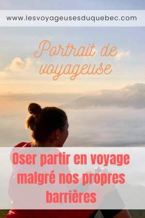 Oser partir en voyage au bout du monde malgré des barrières #voyage #oservoyager