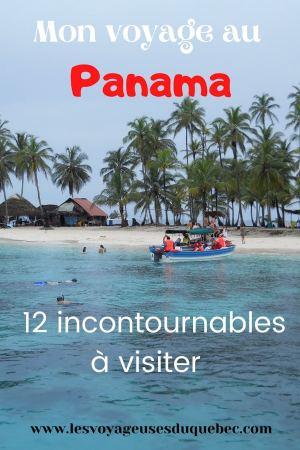 Que faire au Panama : Mon voyage au Panama en 12 incontournables à visiter #panama #ameriquecentrale #voyag
