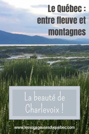 Visiter Charlevoix au Québec: Quoi faire dans Charlevoix entre fleuve et montagnes #charlevoix #quebec #voyage #canada