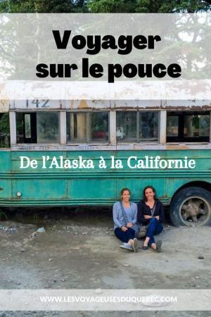 Voyage en auto-stop : De l'Alaska à la Californie sur le pouce, une aventure humaine #autostop #pouce #voyage #usa #canada