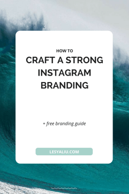 How to Craft a Strong Instagram Branding
