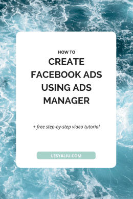 How to Create Facebook Ads Using Ads Manager