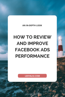 How to Review and Improve Facebook Ads Performance