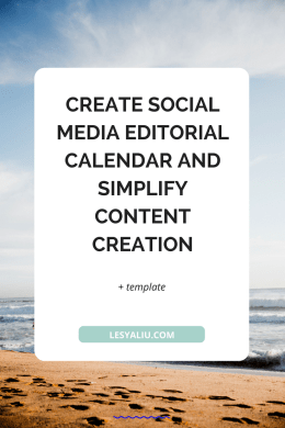 CREATE SOCIAL MEDIA EDITORIAL CALENDAR AND SIMPLIFY CONTENT CREATION