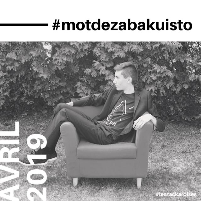#motdezacharybarde-Avril 2019
