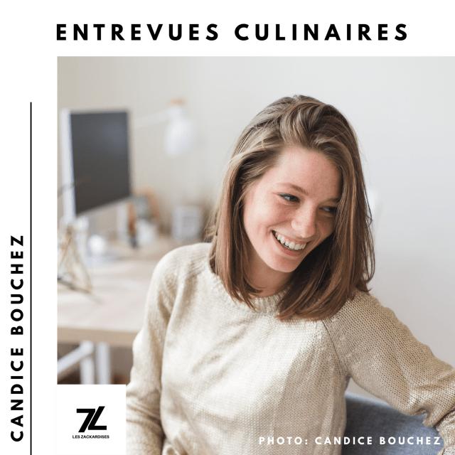 Entrevues culinaires: Candice Bouchez