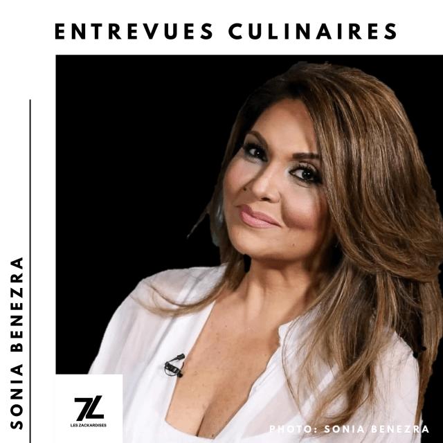Entrevues culinaires: Sonia Benezra