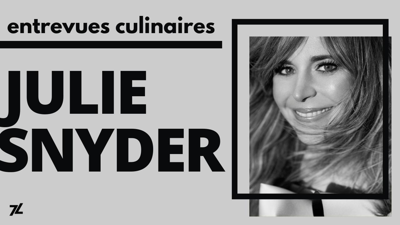Promo de l'entrevue culinaire avec Julie Snyder