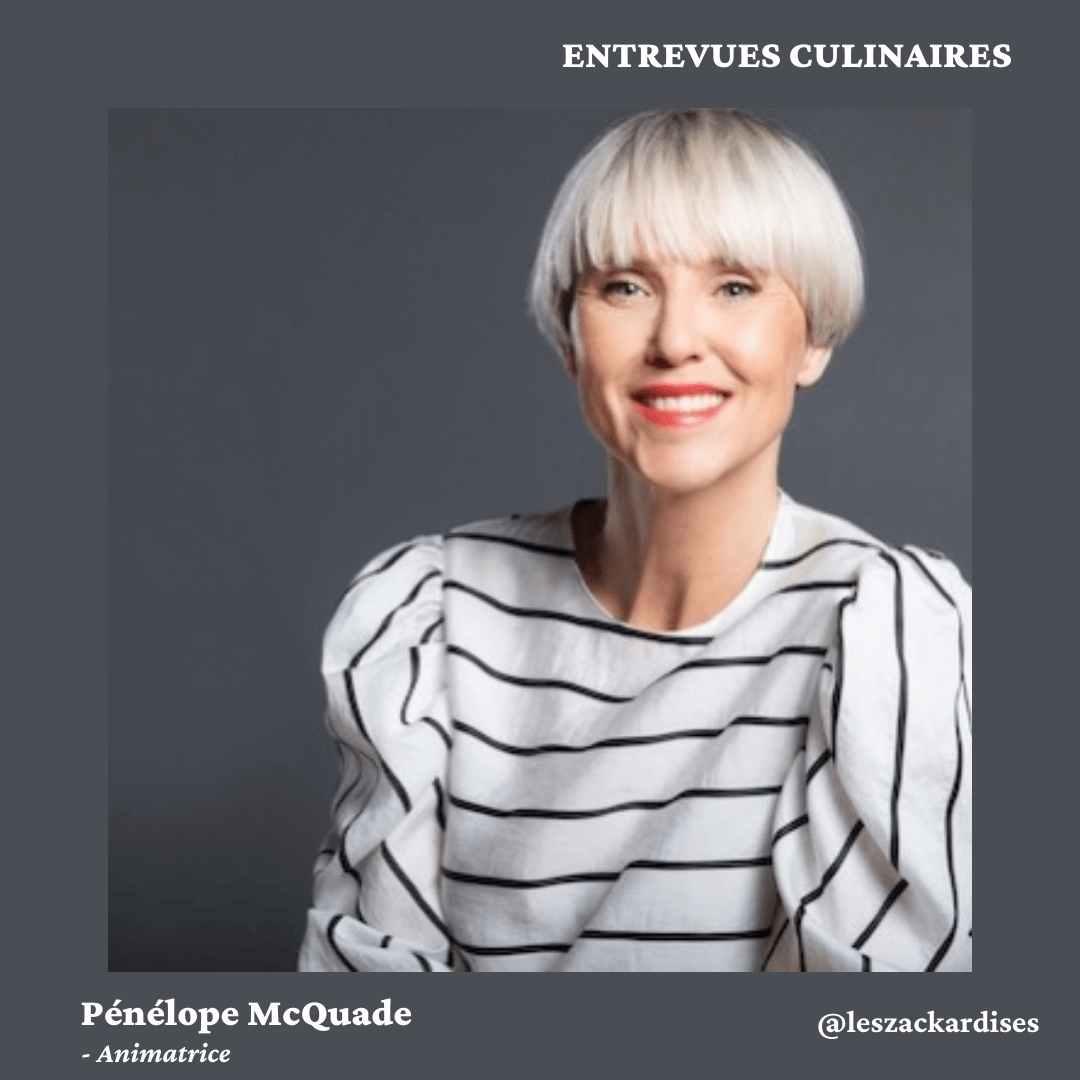 Entrevues culinaires: Pénélope McQuade