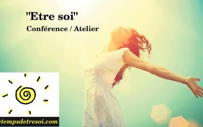 Conférence – Atelier «Être soi» – 10 septembre 2016
