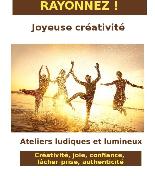 Rayonnez ! Joyeuse créativité ! Voici les formats d'ateliers !
