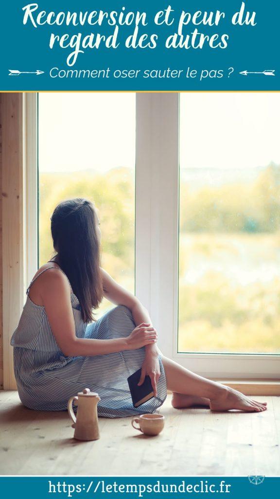Reconversion et peur du regard des autres : comment oser sauter le pas