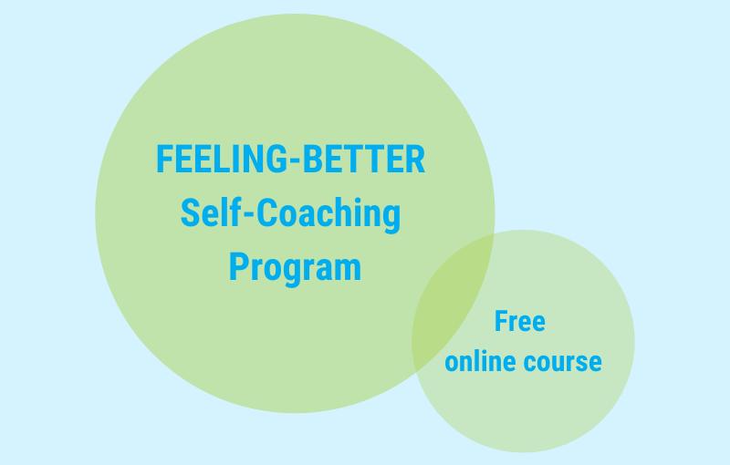 Feeling-Better Self-Coaching Program – Free Online Course