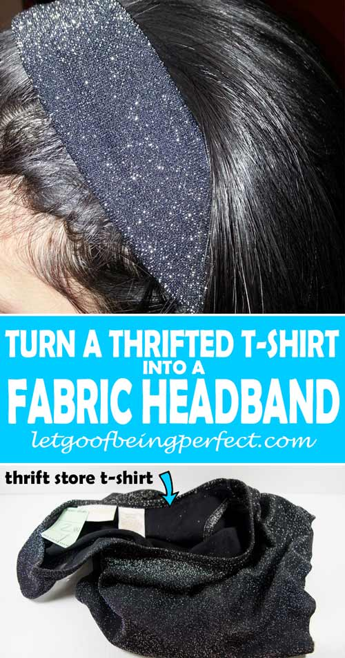 Refashion / upcycle those t-shirts into awesome fabric headbands! Step-by-step DIY sewing tutorial for upcycling clothes into some other type of clothing or accessory. Remake, redo, reuse, and recycle to help save money and save the planet. Explore the web site for more refashioning tutorials, dozens of cute refashionista and fashion ideas with good, clear photos and instructions. http://letgoofbeingperfect.com