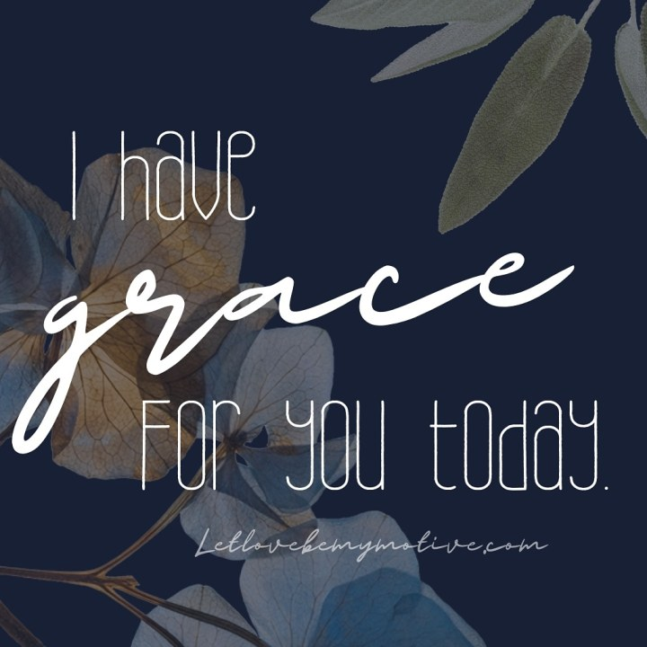 I Have Grace For You Today (Devotional)