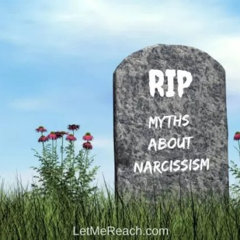 3 Myths About Narcissism That Need to Die