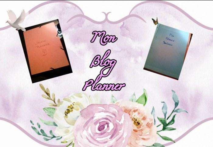 """Mon arme secrète, mon """"Blog Planner"""" – Tome 1"""