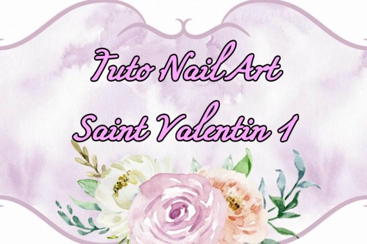 Le top des testeuses Tuto nail'art St Valentin Nail Art Tutoriels