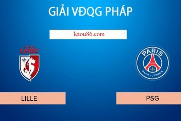 Soi kèo Lille vs Paris SG 03h00' 27/01/2020