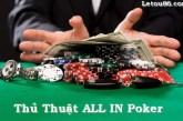 Thủ thuật All in khi chơi bài Poker tại nhà cái Letou cực kỳ hiệu quả