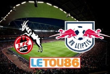 Soi kèo FC Koln vs RB Leipzig, 01h30 ngày 02/6/2020
