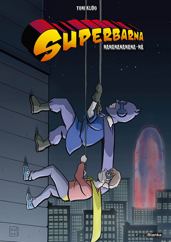 Superbarna: Nananananana-ná