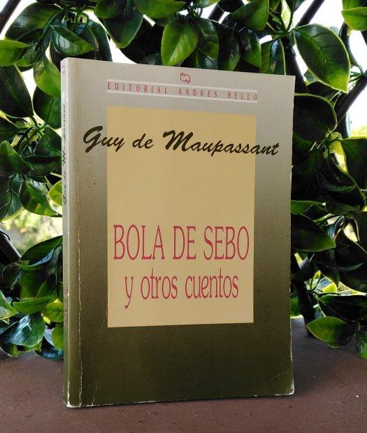 """""""Bola de Sebo"""", el alma humana reflejada en un cuento."""