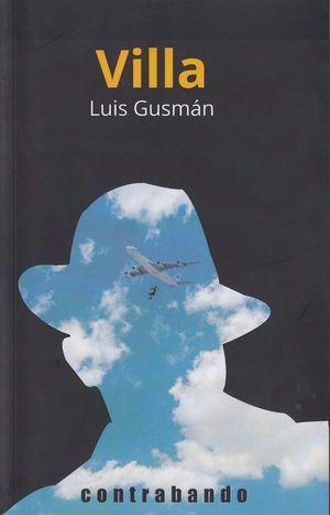 """""""Villa"""", de Luis Gusmán"""