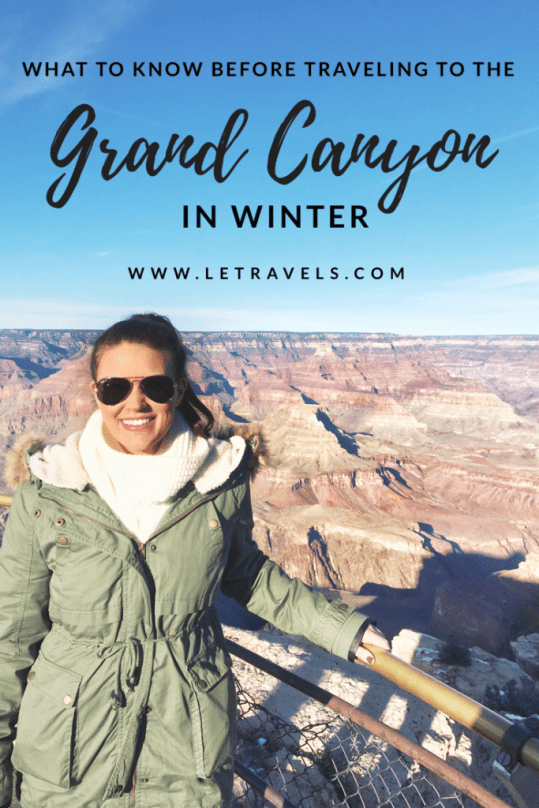 Grand Canyon in the Winter | Tips for a successful trip | Less crowds, less money, same incredible views | #grandcanyon #travelguide #wintertravel #traveltips
